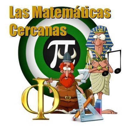 Las Matemáticas Cercanas