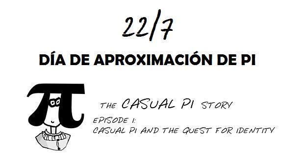 22/7 Día de aproximación de Pi o Casual Pi Day ¡Su ...